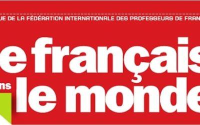 Le Français dans le monde met à l'honneur le Groupement FLE et les personnels administratifs de ses centres.