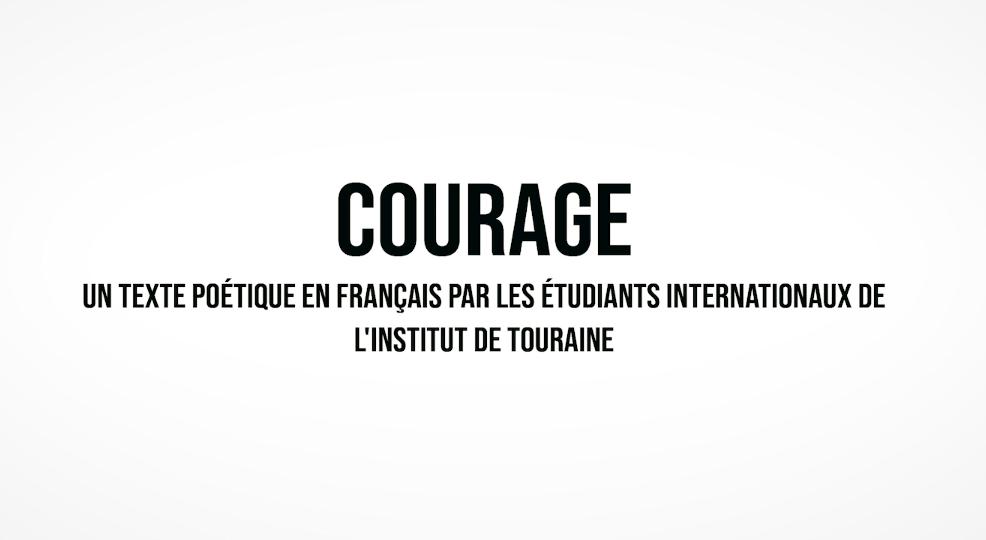 """""""Courage"""" - Institut de Touraine"""