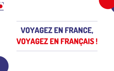 Travel in France, travel in French!